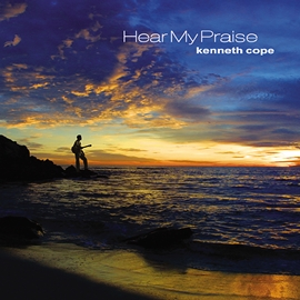 kenneth cope - HearMyPraise-cover